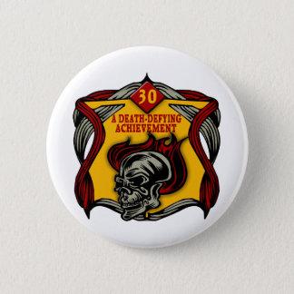 Death-Defying 30th Birthday Gifts 6 Cm Round Badge