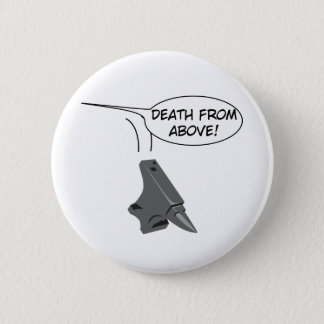 Death from Above! 6 Cm Round Badge