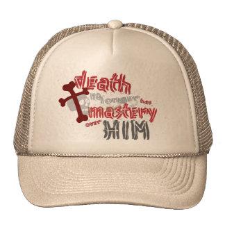Death Has No Mastery hat