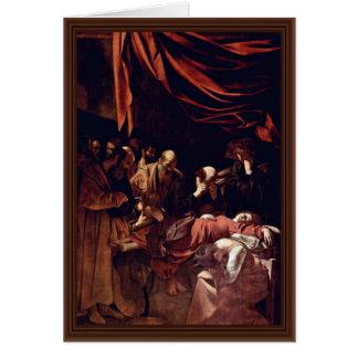 Death Of The Virgin By Michelangelo Merisi Da Cara Greeting Card