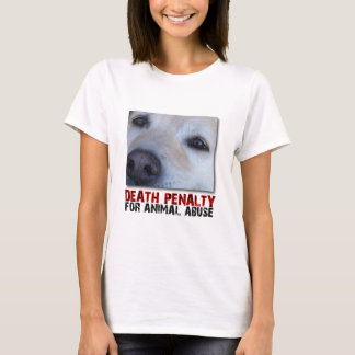 DEATH PENALTY FOR ANIMAL ABUSE CATO MUZZLE Shirt