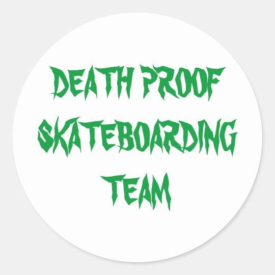 DEATH PROOF SKATEBOARDING TEAM CLASSIC ROUND STICKER