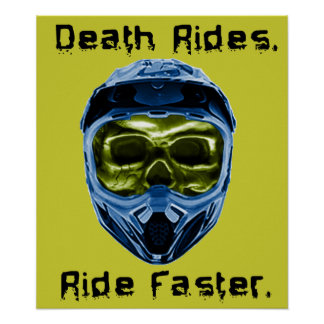 Death Rides Dirt Bike Motocross Poster