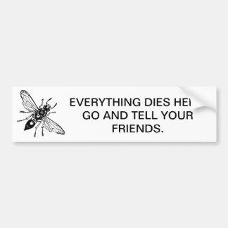 Death to bugs! bumper sticker