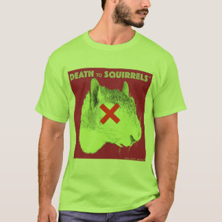 DEATH TO SQUIRRELS™ t-shirt3 lime T-Shirt