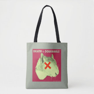 DEATH TO SQUIRRELS™ tote med. gray Tote Bag