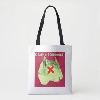 DEATH TO SQUIRRELS™ tote med. wht Tote Bag