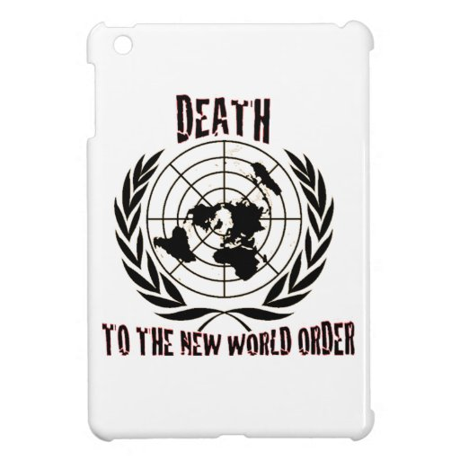 DEATH TO THE NEW WORLD ORDER iPad MINI CASE