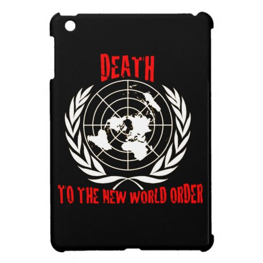 DEATH TO THE NEW WORLD ORDER COVER FOR THE iPad MINI