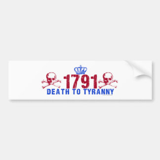 Death to Tyranny Bumper Sticker