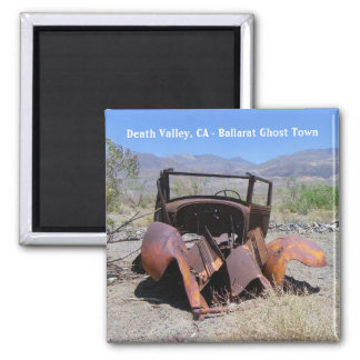 Death Valley/Ballarat Ghost Town Magnet! Square Magnet