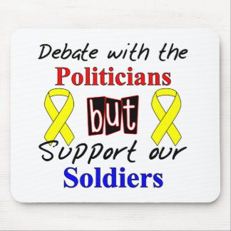 Debate with the politicians but support our Soldie Mouse Pad
