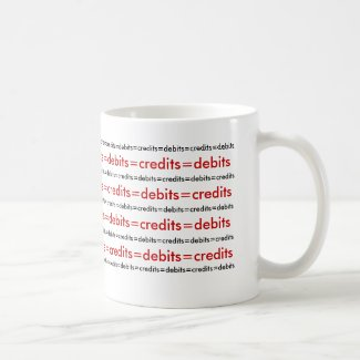 Debits equal credits. coffee mug