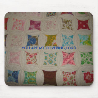 Deb's Quilt, YOU ARE MY COVERING,LORD Mouse Pad