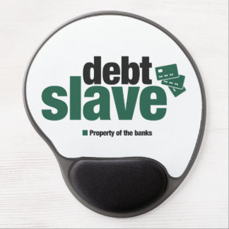 Debt Slave Gel Mousepad Gel Mouse Mat