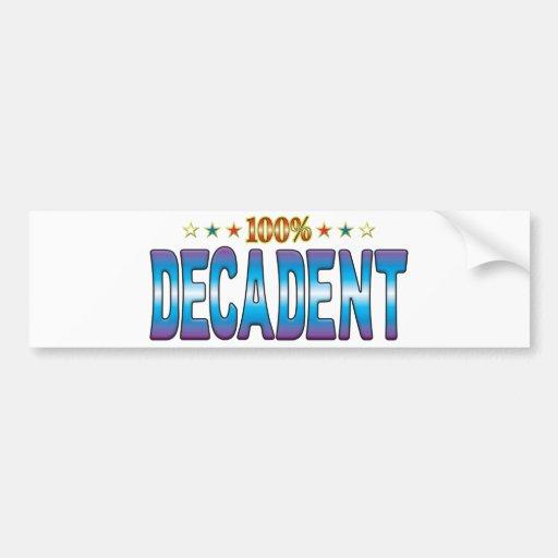Decadent Star Tag v2 Bumper Stickers