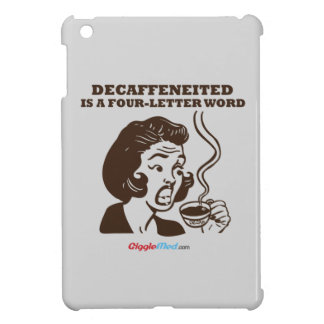 Decaf Is A 4-Letter Word Case For The iPad Mini