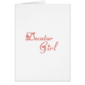 Decatur Girl tee shirts Greeting Card