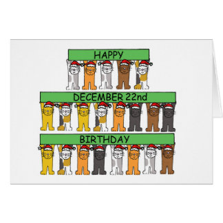 December 22nd Birthdays celebrated by cats. Card