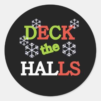 Deck the Halls Classic Round Sticker