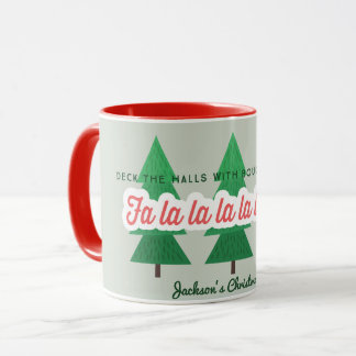 DECK THE HALLS WITH BOUGHS OF HOLLY PERSONALIZED MUG