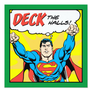Deck The Halls With Superman 13 Cm X 13 Cm Square Invitation Card