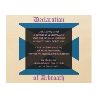 Declaration of Arbroath: Scottish Independence Vow Wood Canvas