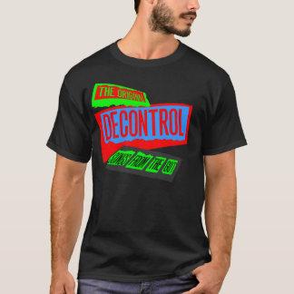 decontrol1 T-Shirt