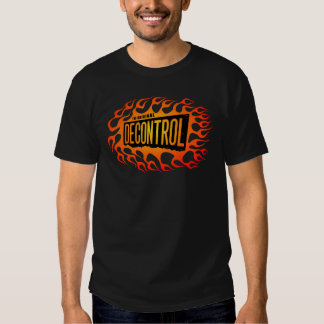 decontrolflame3 t shirts