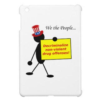 Decriminalize Non-Violent Drug Offenses iPad Mini Covers