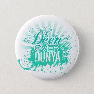 'DEEN OVER DUNYA' Turquoise 6 Cm Round Badge
