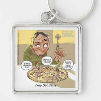 Deep Dish Pizza Funny Philosophical Key Chain