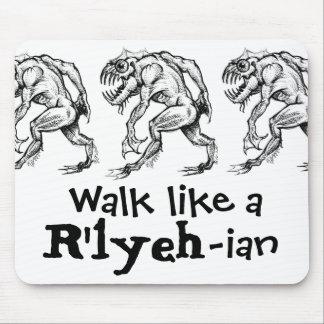 Deep One - Walk Like a R lyeh-ian - Mouse Pad