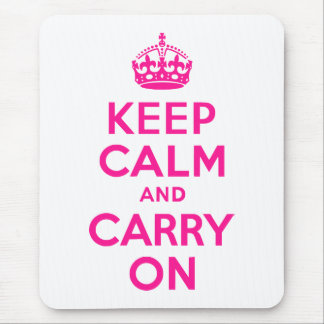 Deep Pink Keep Calm and Carry On Mouse Mat
