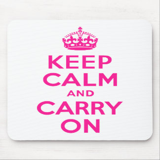 Deep Pink Keep Calm and Carry On Mousepad