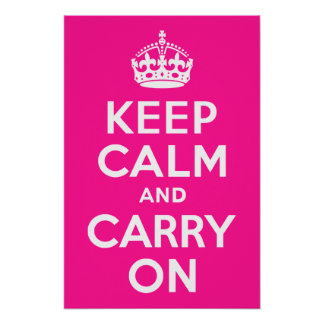 Deep Pink Keep Calm and Carry On Poster