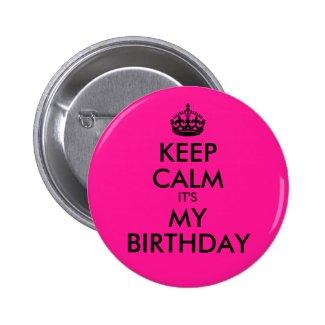 Deep Pink Keep Calm It's My Birthday