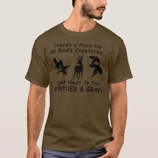 DEER,DUCK & PHEASANT HUNTING T-Shirt