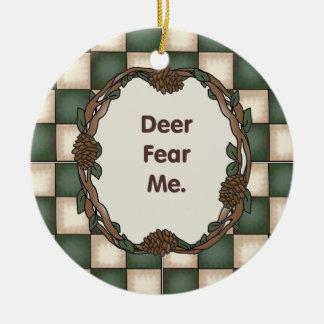 Deer Fear Me Funny Customizable Photo Round Ceramic Decoration