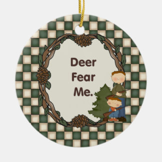 Deer Fear Me Funny Hunter Custom Date Round Ceramic Decoration