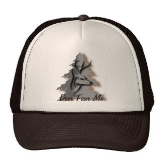 Deer Fear Me Funny Nature Cap
