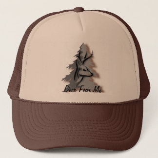 Deer Fear Me Funny Nature Trucker Hat