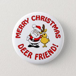 """""""Deer Friend"""" Christmas button"""