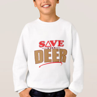 Deer Save Sweatshirt