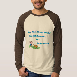 Deer Season NOT Sarah Season Jersey T-Shirt