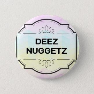 Deez Buttonz 6 Cm Round Badge