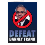 Defeat Barney Frank Greeting Card