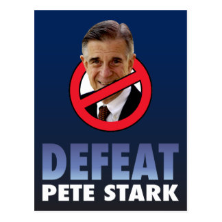 Defeat Pete Stark Postcard