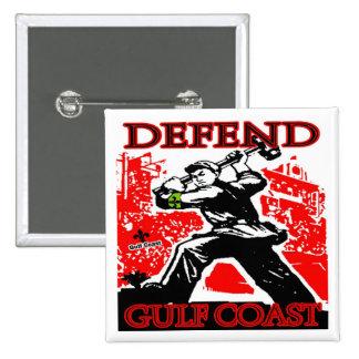 Defend Gulf Coast: Oil Spill 15 Cm Square Badge