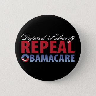Defend Liberty Repeal Health Care 6 Cm Round Badge